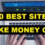 10 Best Online Earning Sites to Make Money | Earn $600+ Per Month