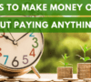 7 Ways to Make Money Online Without Paying Anything ($650+ PM)